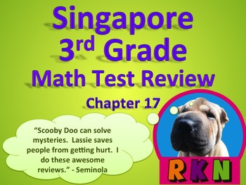 Singapore 3rd Grade Chapter 17 Math Test Review (7 pages)