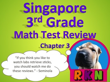 Singapore 3rd Grade Chapter 3 Math Test Review (7 pages)