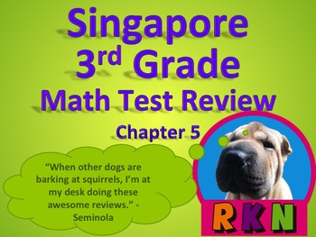 Singapore 3rd Grade Chapter 5 Math Test Review (8 pages)