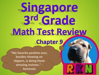 Singapore 3rd Grade Chapter 9 Math Test Review (12 pages)