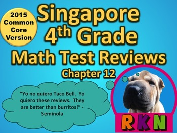 Singapore 4th Grade Chapter 12 Math Test Review (2015 Common Core Version)