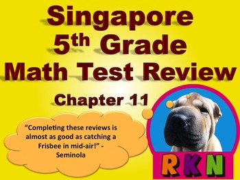 Singapore 5th Grade Chapter 11 Math Test Review (13 pages)