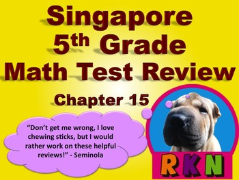 Singapore 5th Grade Chapter 15 Math Test Review (14 Pages)