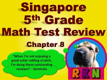 Singapore 5th Grade Chapter 8 Math Test Review (6 pages)