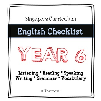 Singapore English Curriculum Checklist - Year 6