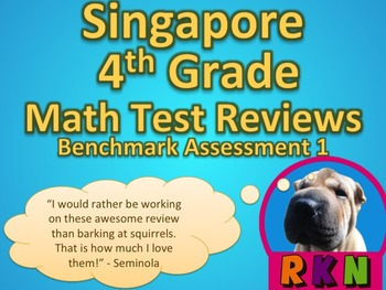 Singapore 4th Grade Benchmark Assessment 2 Math Test Review (14 pages)
