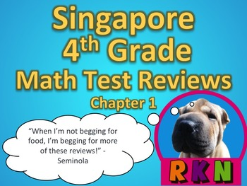 Singapore 4th Grade Chapter 1 Math Test Review (5 pages)