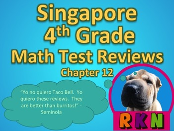 Singapore 4th Grade Chapter 12 Math Test Review (10 pages)