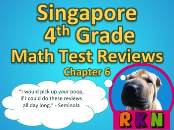 Singapore 4th Grade Chapter 6 Math Test Review (5 pages)