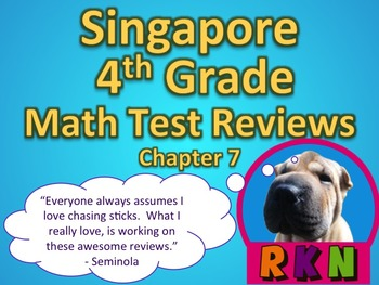 Singapore 4th Grade Chapter 7 Math Test Review (4 pages)