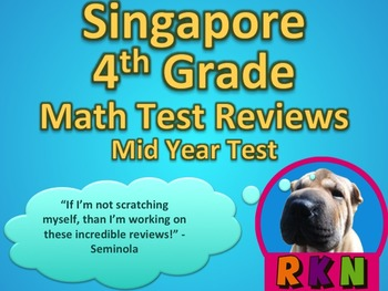 Singapore 4th Grade Mid Year Math Test Review (11 pages)
