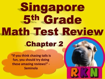 Singapore 5th Grade Chapter 2 Math Test Review (7 pages)