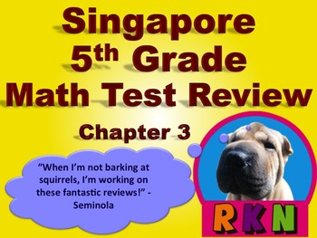 Singapore 5th Grade Chapter 3 Math Test Review (6 pages)