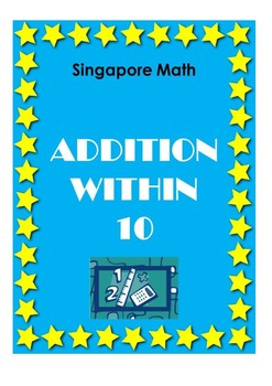 Singapore Math - Addition Within 10