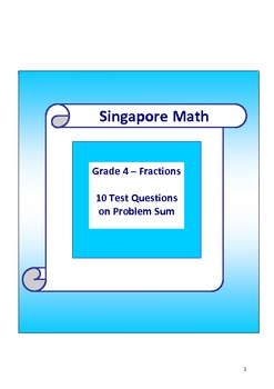 Singapore Math - Grade 4 Test Questions on Fractions