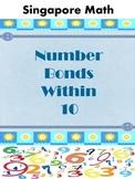 Singapore Math - Number Bonds Within 10