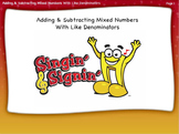 Adding and Subtracting Mixed Numbers with Like Denominators by Singin' & Signin'