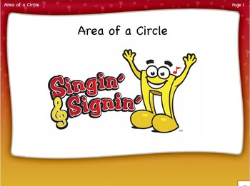 Area of a Circle Lesson by Singin' & Signin'