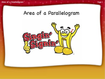 Area of a Parallelogram Lesson by Singin' & Signin'