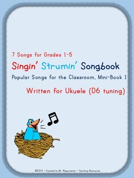 Singin' Strumin' Songbook Popular Songs for the Classroom Uke in D