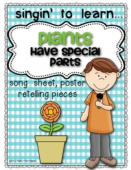 Singin' To Learn Science! {Plants Have Special Parts}