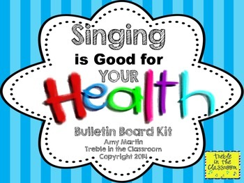 Singing is Good for Your Health Bulletin Board Setg