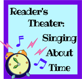 Reader's Theater: Singing About Time