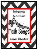 Singing Across the Curriculum: Math Songs for Numbers & Operations