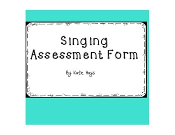 Singing Assessment Form