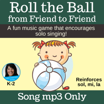 Singing Game with Ball | Roll the Ball from Friend to Friend | Song mp3