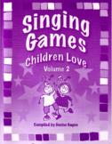 Singing Games Children Love Volume 2