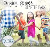 Singing Games Starter Pack: Song Support Slides