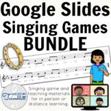 Singing Games for Google Slides BUNDLE