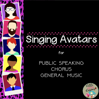 Singing & Public Speaking ELL & ESL Avatars