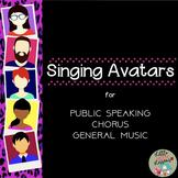 Singing Avatars - for Singing, Speaking in Music or ELA classes