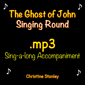 Have You Seen the Ghost of John? Singing Round ♫ .mp3 Acco
