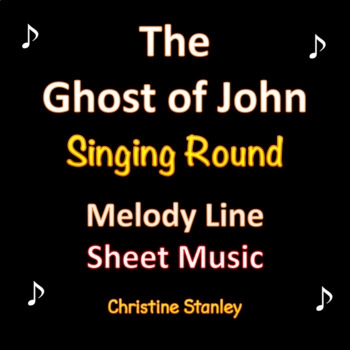 Have You Seen the Ghost of John? Singing Round Sheet Music