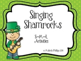 Singing Shamrocks: So-Mi-La Practice in the Kodaly Classroom