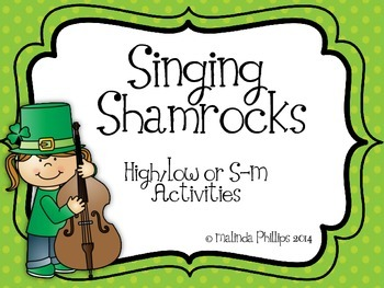 Singing Shamrocks: Activities to Practice So and Mi in the