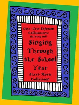 Singing Through The School Year (52 pages of sheet music, 24 new seasonal songs)