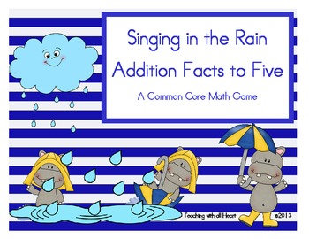 Singing in the Rain Addition Facts to Five