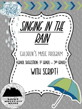 Singing in the Rain Music Program