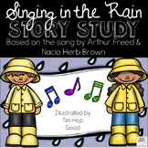 Singing in the Rain Story Study
