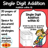 Single Digit Addition within 10 No-Prep Worksheets