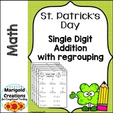 Single Digit Addition: Addition within 20/ No-Prep Worksheets/St. Patrick's Day