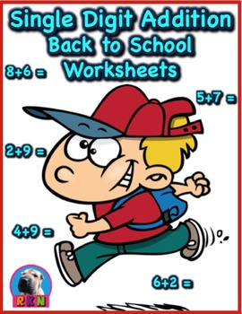 Single Digit Addition - Back to School Themed Worksheets -