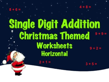 Single Digit Addition - Christmas Themed Worksheets - Horizontal