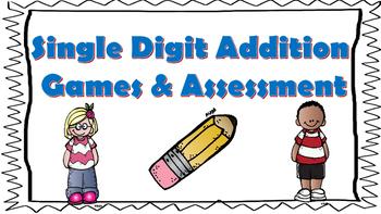 Single Digit Addition Games & Assessment