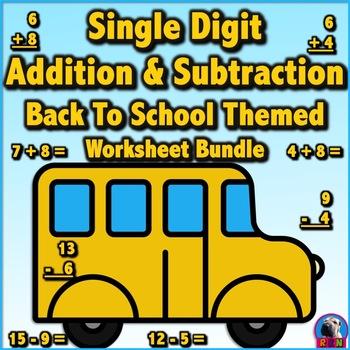 Single Digit Addition & Subtraction Worksheet Bundle - Bac