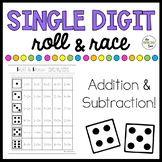 Single Digit Addition and Subtraction Roll & Race